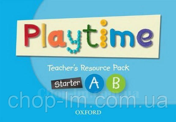 Playtime Starter, A and B Teacher's Resource Pack / Материалы и ресурсы для учителя