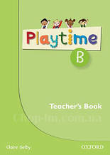 Playtime B Teacher's Book / Книга для учителя