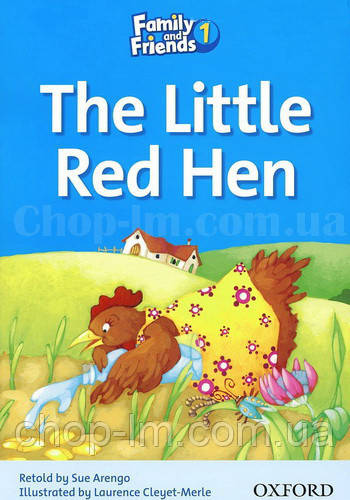 Family and Friends Reader 1 The Little Red Hen (адаптированная книга для чтения)