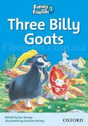 Family and Friends Reader 1 Three Billy Goats (адаптированная книга для чтения)