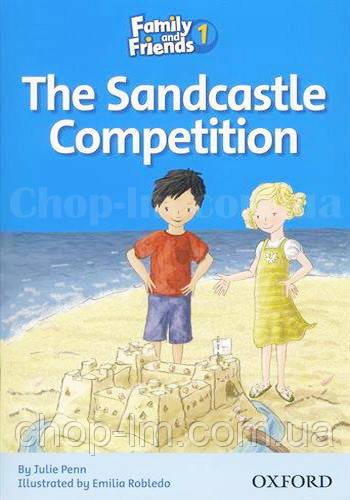 Family and Friend 1 Reader C The Sandcastle Competition (адаптированная книга для чтения)