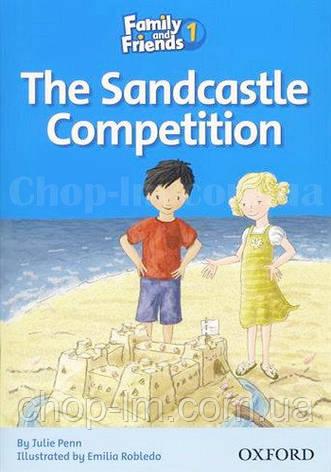 Family and Friend 1 Reader C The Sandcastle Competition (адаптированная книга для чтения), фото 2