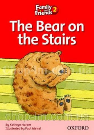 Family and Friends Reader 2 The Bear on the Stairs (адаптированная книга для чтения начальной школы), фото 2