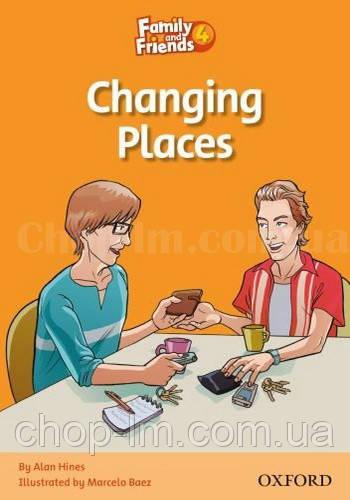 Family and Friends Reader 4 Changing Places (адаптированная книга для чтения начальной школы)