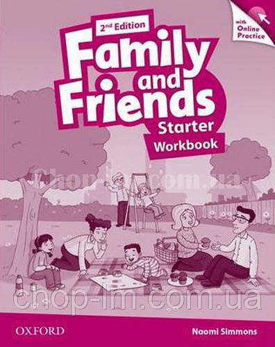 Family and Friends 2nd (second) Edition Starter Workbook with Online Practice / Рабочая тетрадь с практикой