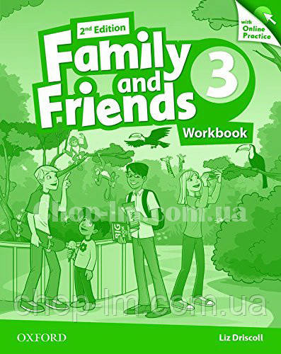 Family and Friends 2nd (second) Edition 3 Workbook with Online Practice / Рабочая тетрадь с практикой