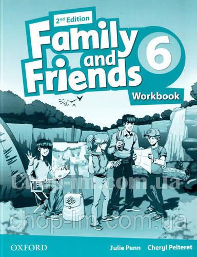 Family and Friends 2nd(second) Edition 6 Workbook (рабочая тетрадь/зошит 2-е/второе издание)