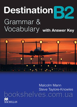 Destination B2 Student's Book + key