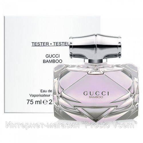 Gucci Bamboo EDT TESTER 75 ml женский df0bb321296fa