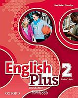 Учебник English Plus 2, второе издание, Ben Wetz | Oxford