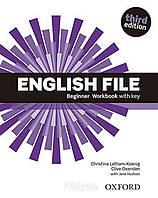 Рабочая тетрадь English File Beginner, третье издание, Christina Latham-Koenig   Oxford