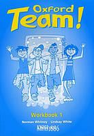 Рабочая тетрадь «Oxford Team», уровень 1, Norman Whitney   Oxford University Press