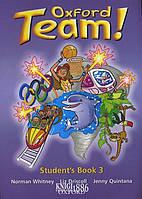 Учебник «Oxford Team», уровень 3, Norman Whitney   Oxford University Press