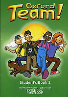 Учебник «Oxford Team», уровень 2, Norman Whitney   Oxford University Press