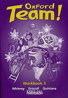 Рабочая тетрадь «Oxford Team», уровень 3, Norman Whitney | Oxford University Press