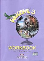 Рабочая тетрадь «Welcome», уровень 3, Elizabeth Gray | Exspress Publishing