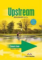 Учебник «Upstream», уровень (A1) Beginner, Virginia Evans | Exspress Publishing