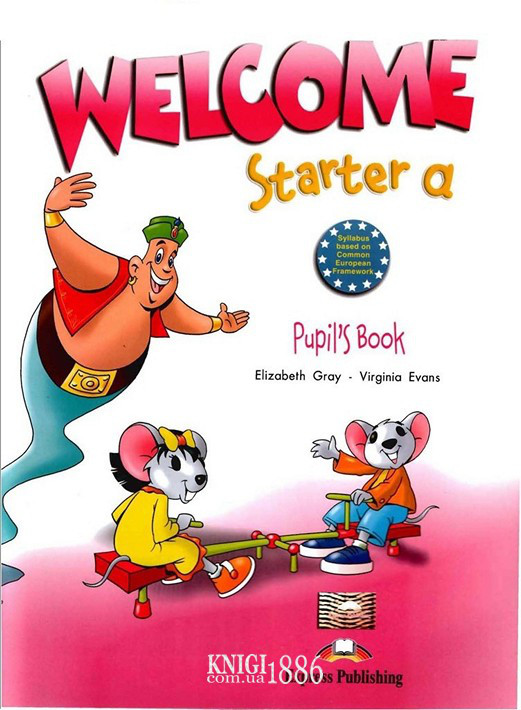 Учебник «Welcome», уровень Starter A, Elizabeth Gray | Exspress Publishing