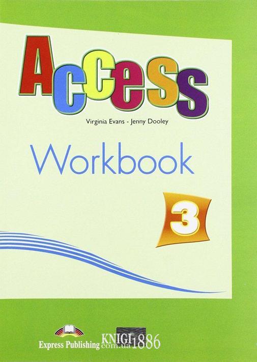 Рабочая тетрадь «Access», уровень 3, Virginia Evans | Exspress Publishing