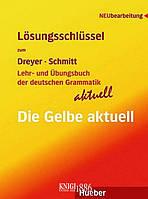Ответы к упражнениям «Lehr- und Übungsbuch der deutschen Grammatik », Dreyer Shmitt | Hueber