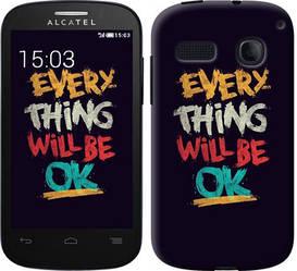 """Чехол на Alcatel One Touch Pop C3 4033D Все будет хорошо """"4068c-323-328"""""""