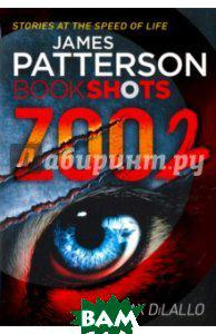 Patterson James, DiLallo Max Zoo 2 (изд. 2016 г. )