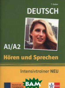 Sieber Tanja H& 246;ren und Sprechen. Intensivtrainer A1/A2