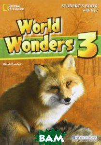Crawford Michele World Wonders 3. Student Book with Key