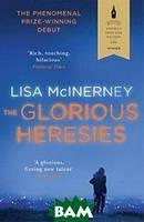 McInerney L. The Glorious Heresies