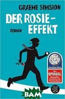 Graeme Simsion Der Rosie-Effekt: Roman