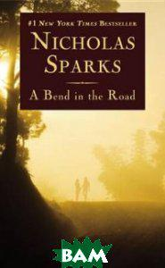 Sparks Nicholas A Bend in the Road