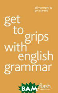 Simpson Ron Get to Grips with English Grammar