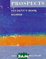 Wilson K. Prospects Beginner Student`s Book