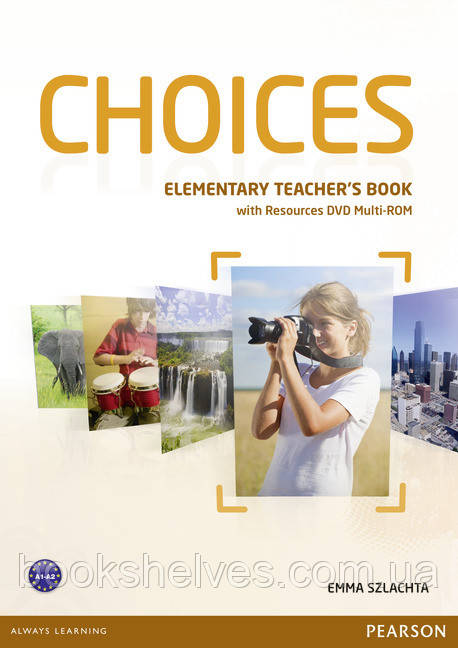 Choices Elementary Teacher's Book+DVD Multi-ROM