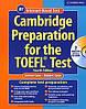 Jolene Gear, Robert Gear  Cambridge Preparation for the TOEFL Test (+ CD-ROM)