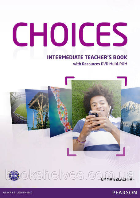 Choices Intermediate Teacher's Book+DVD Multi-Rom