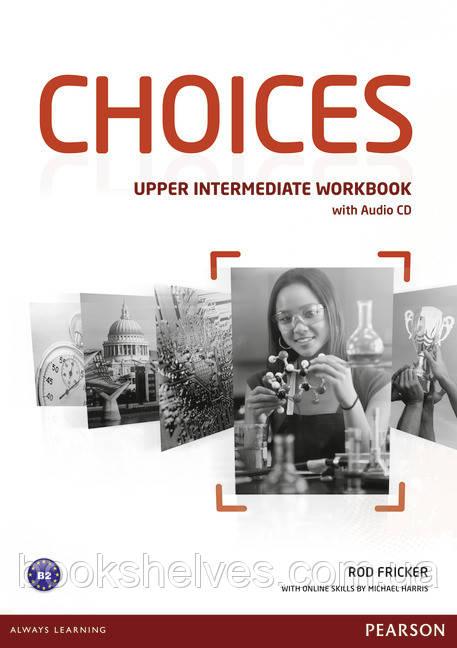 Choices Upper-Intermediate Workbook + Audio CD