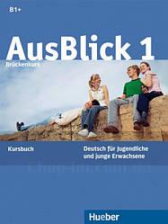 AusBlick 1 Kursbuch / Учебник