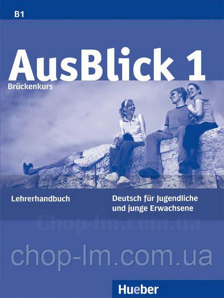 AusBlick 1 Lehrerhandbuch / Книга для учителя