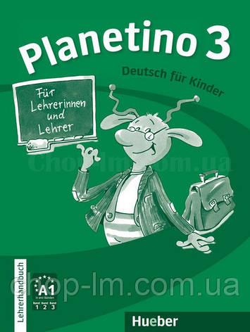 Planetino 3 Lehrerhandbuch (книга для учителя по немецкому языку), фото 2