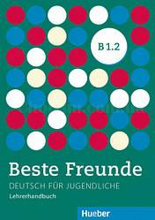 Beste Freunde B1.2 Lehrerhandbuch / Книга для учителя