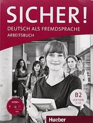 Sicher! B2 Arbeitsbuch mit Audio-CD Lektion 1-12 / Рабочая тетрадь