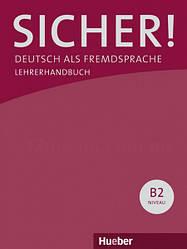 Sicher! B2 Lehrerhandbuch Lektion 1-12 / Книга для учителя