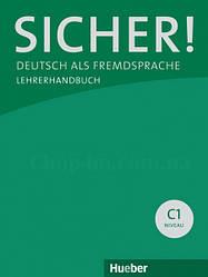 Sicher! C1 Lehrerhandbuch Lektion 1-12 / Книга для учителя