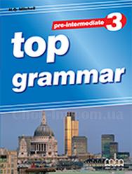 Top Grammar 3 pre-intermediate Student's Book / пособие для учащегося