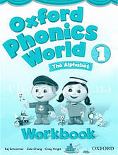 Oxford Phonics World 1 The Alphabet Workbook / Рабочая тетрадь