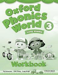 Oxford Phonics World 3 Long Vowels Workbook / Рабочая тетрадь