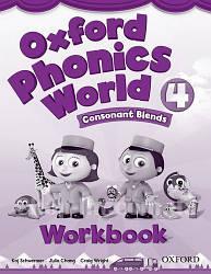 Oxford Phonics World 4 Consonant Blends Workbook / Рабочая тетрадь