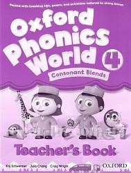 Oxford Phonics World 4 Consonant Blends Teacher's Book / Книга для учителя
