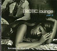 Музыкальный сд диск EROTIC LOUNGE part III (2012) (audio cd)
